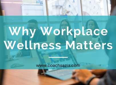 Why Workplace Wellness Matters