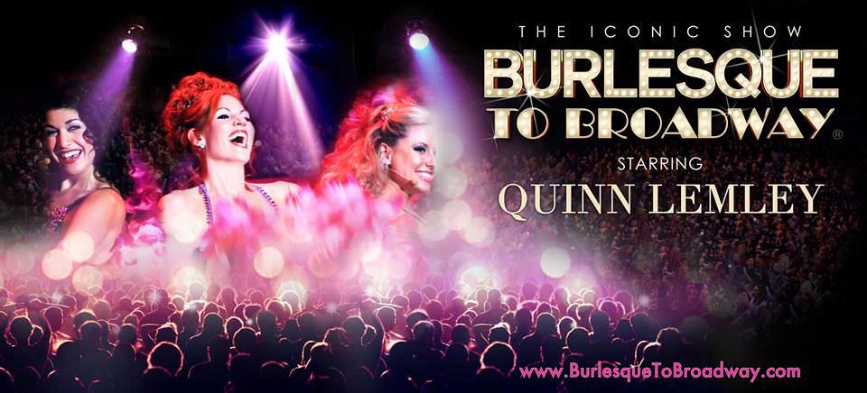 Burlesque To Broadway