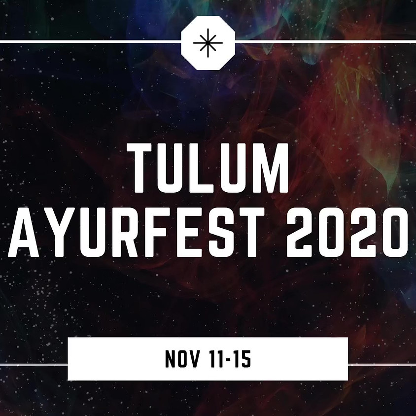 Tulum Ayurfest 2020