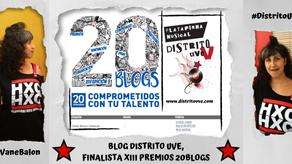 """XIII PREMIOS 20BLOGS: DISTRITO UVE FINALISTA EN CATEGORÍA """"CULTURA, MÚSICA Y TENDENCIAS"""""""