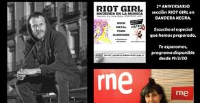RIOT GIRL, ESPECIAL SEGUNDO ANIVERSARIO DE LA SECCIÓN EN BANDERA NEGRA (RADIO 3 EXTRA)