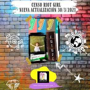 NUEVA ACTUALIZACIÓN EN CENSO RIOT GIRL: DESCUBRE CUÁNTAS BANDAS CON INTEGRANTES FEMENINAS HAY AHORA