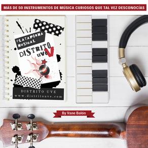 Más de 50 Instrumentos de música curiosos que tal vez desconocías