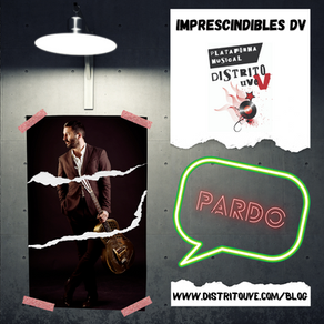 PARDO EN IMPRESCINDIBLES DV: EL ROCK PRIMIGENIO COMO FORMA DE VIDA