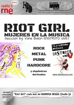 RIOT GIRL #9: ESCUCHA EN BANDERA NEGRA (RADIO 3 EXTRA)