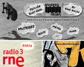 """ESCUCHA """"RIOT GIRL"""", NUEVA SECCIÓN EN BANDERA NEGRA (RADIO 3)"""