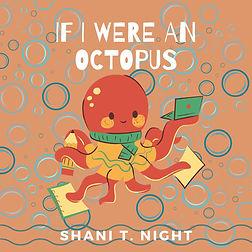 If I were an Octopus.jpg