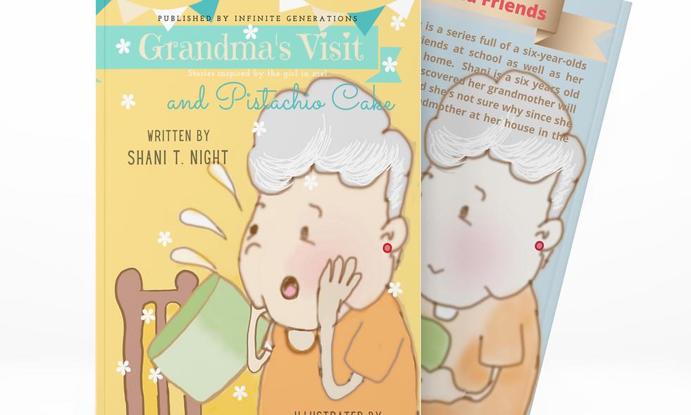 Grandma's Visit and Pistachio Cake (Book 4)