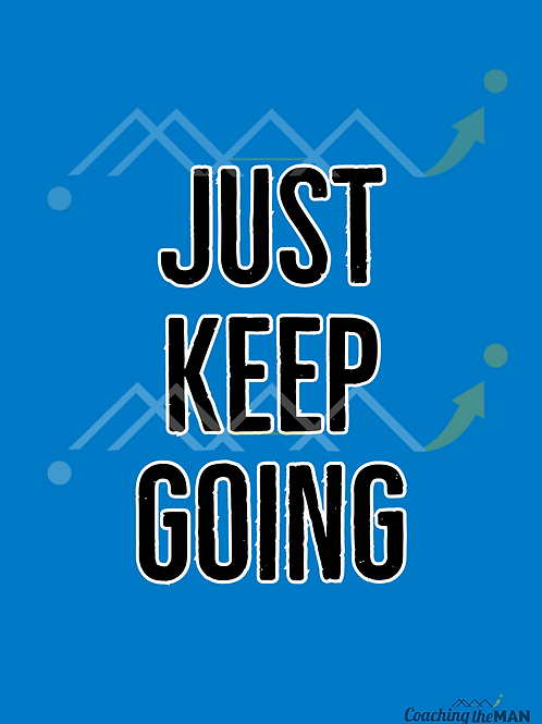 """JUST KEEP GOING"" Card"