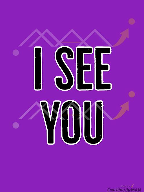 """""""I SEE YOU"""" card"""