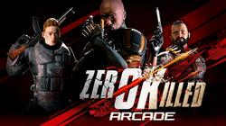 Zero Killed Arcade