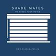 SHADE MATES.png