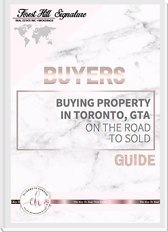 Buying property in Toronto, GTA On the road to sold, Buyers Guide crafted by Elizabeth Hobson Real Estate Sales Representative -The Key To Your New Home, Powered By Forest Hill Real Estate Inc. Brokerage, Signature