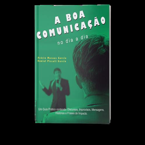 A Boa Comunicação no dia a dia