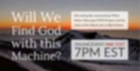 Will We Find God.png