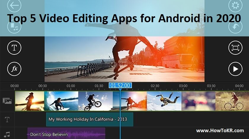 Top 5 Video Editing Apps for Android in 2020 | How To KR - howtokr - howtokr.com