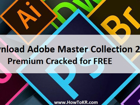 Download Adobe Master Collection 2020 Premium Cracked for FREE - How To KR