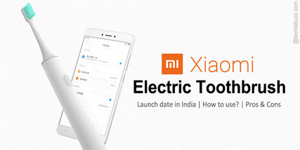 Xiaomi will Launch Electric toothbrush in India
