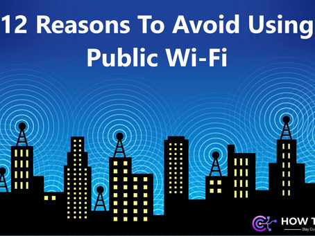12 Reasons To Avoid Using Public Wi-Fi – How To KR