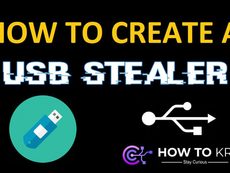 How To Create A USB Stealer - Automatically Steals Data When Inserted into a Device - HowToKR