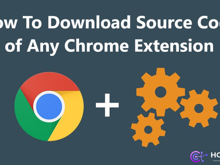 How To Download Source Code of Any Chrome Extension - How To KR