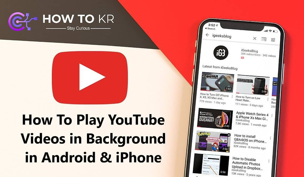 How To Play YouTube Videos in Background in Android & iPhone - How To KR - howtokr