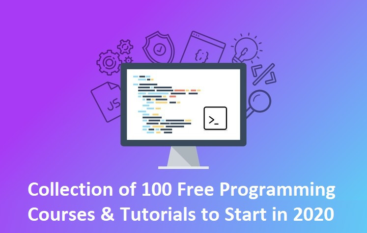 Collection of 100 Free Programming Courses & Tutorials to Start in 2020 - howtokr - How To KR