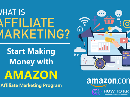 How To Make Money From Amazon Affiliate Marketing - How To KR