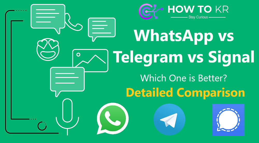 WhatsApp vs Telegram vs Signal: Which One is Better? Detailed Comparison | How To KR - howtokr