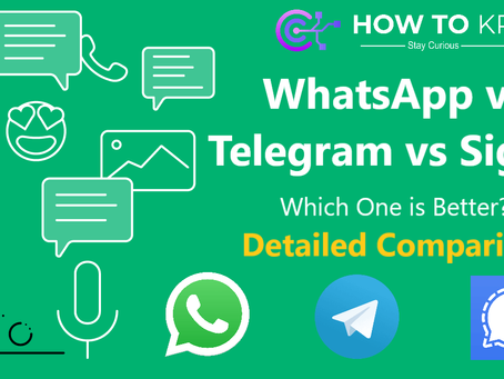 WhatsApp vs Telegram vs Signal: Which One is Better? Detailed Comparison | How To KR