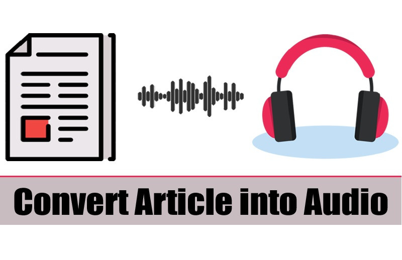 Simple Trick to Convert Any Article into Audio On Android