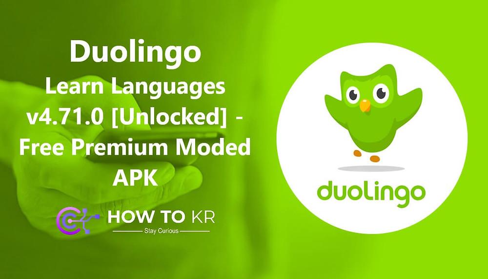 Duolingo: Learn Languages v4.71.0 [Unlocked] - Free Premium Moded APK - How To KR - howtokr