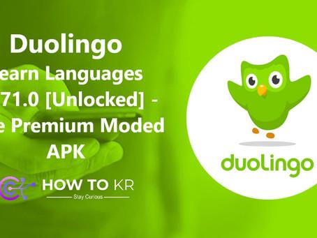 Duolingo: Learn Languages v4.71.0 [Unlocked] - Free Premium Moded APK - How To KR