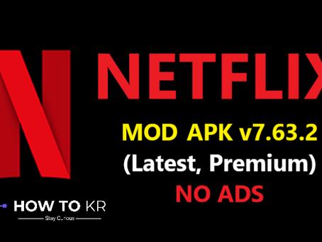 NetFlix MOD APK Download v7.63.2 (Latest, Premium) - How To KR