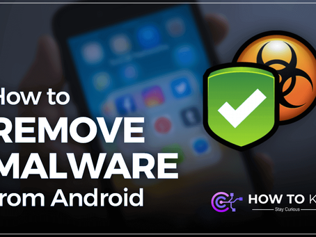 How to Find And Remove Malware from Android - HowToKR