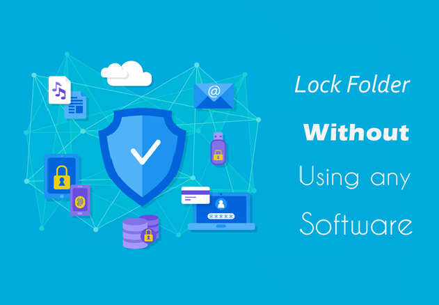 How To Lock Folder Without Password Or Software