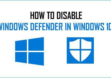3 Ways to Permanently Disable Windows Defender Antivirus on Windows 10
