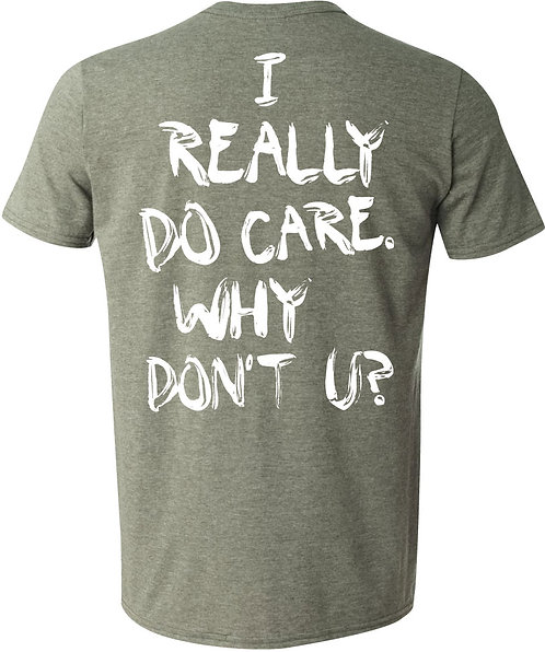 I Really Do Care Unisex Tee