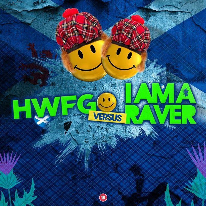 HWFG Vs I AM A RAVER