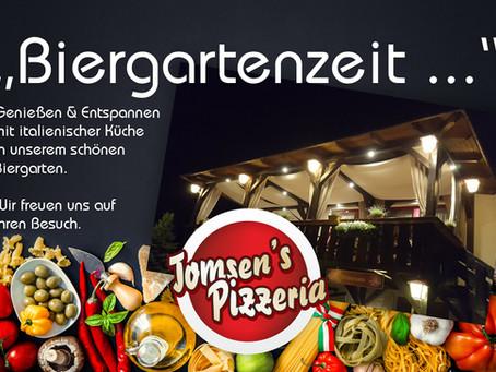Biergartenzeit - Tomsens Pizzeria