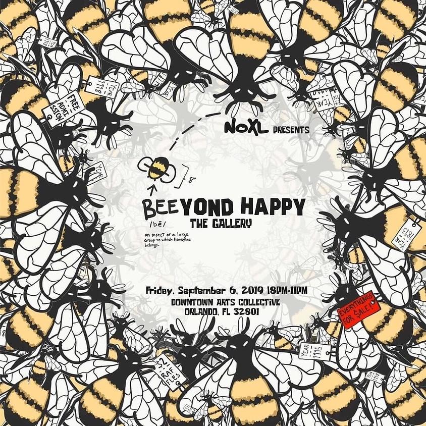 NOXL Presents BEEYOND HAPPY