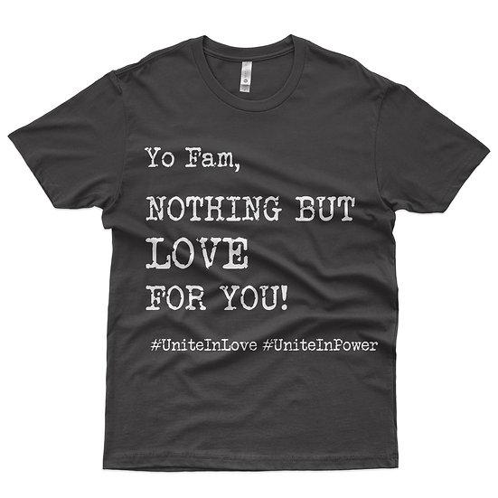 Yo Fam Tee Shirt - Limited Edition