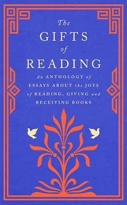 The Gifts of Reading by Various