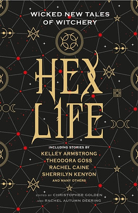 Hex Life: Tales of Witchery by Kelley Armstrong, Rachel Caine, Sherrilyn Kenyon