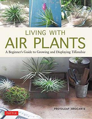 Living with Air Plants by Yoshiharu Kashima, Yukihiro Matsuda