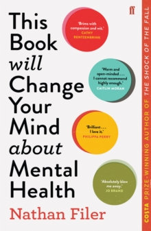 This Book Will Change Your Mind About Mental Health : A journey into the heartla