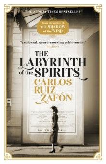 The Labyrinth of the Spirits byCarlos Ruiz Zafon