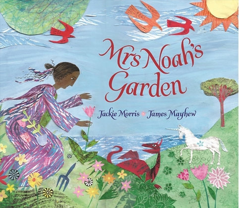 Mrs Noah's Garden by Jackie Morris