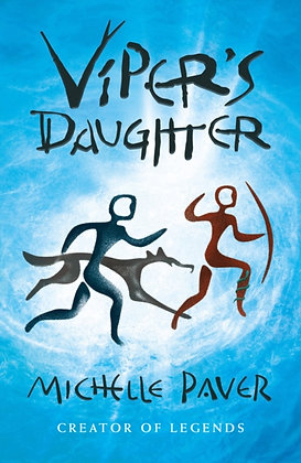Viper's Daughter : 7 by Michelle Paver