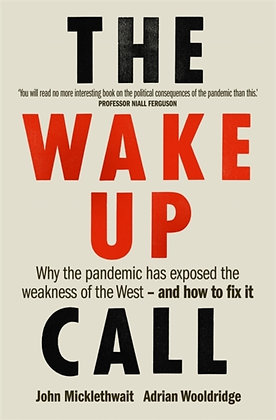 The Wake-Up Call by John Micklethwait